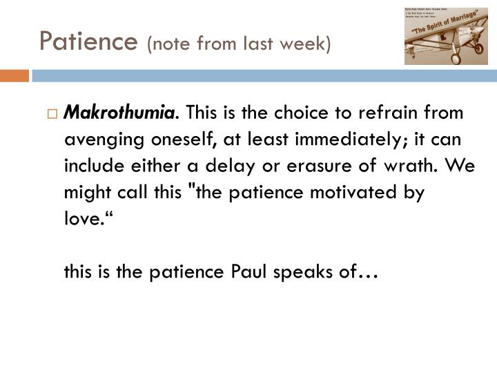Patience note from last week