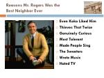 reasons mr rogers was the best neighbor ever