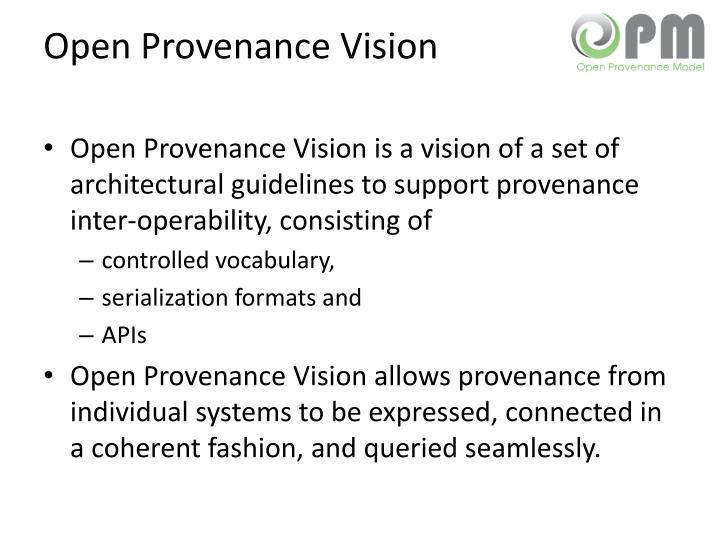 Open Provenance Vision