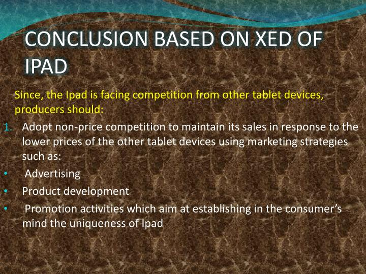 CONCLUSION BASED ON XED OF IPAD