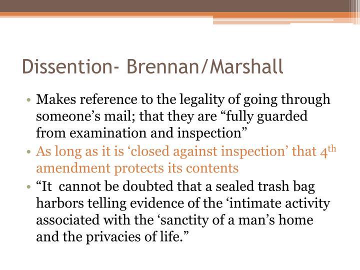 Dissention- Brennan/Marshall