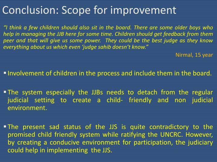 Conclusion: Scope for improvement