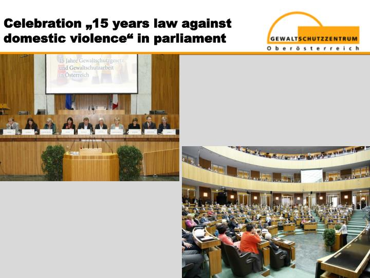 "Celebration ""15 years law against domestic violence"" in parliament"