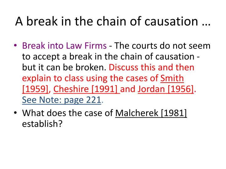 A break in the chain of causation …