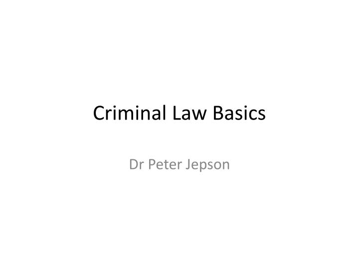 Criminal law basics