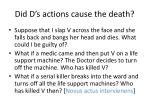 did d s actions cause the death