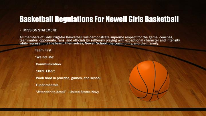 Basketball Regulations For Newell Girls Basketball