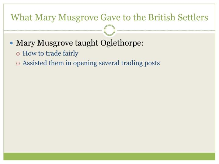 What Mary Musgrove Gave to the British Settlers