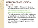 method of application cont d