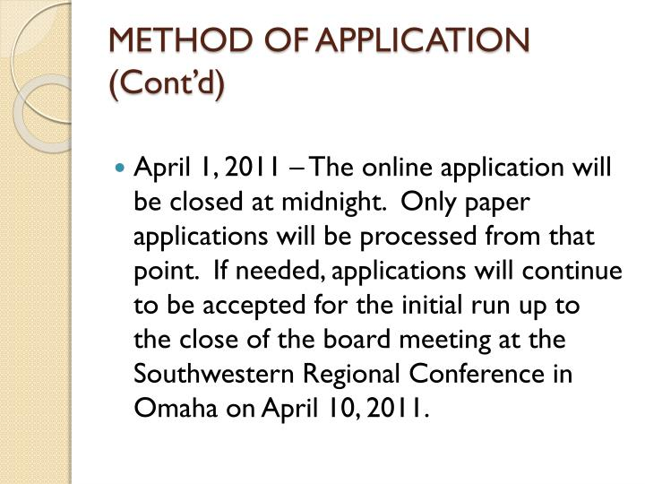 METHOD OF APPLICATION (Cont'd)