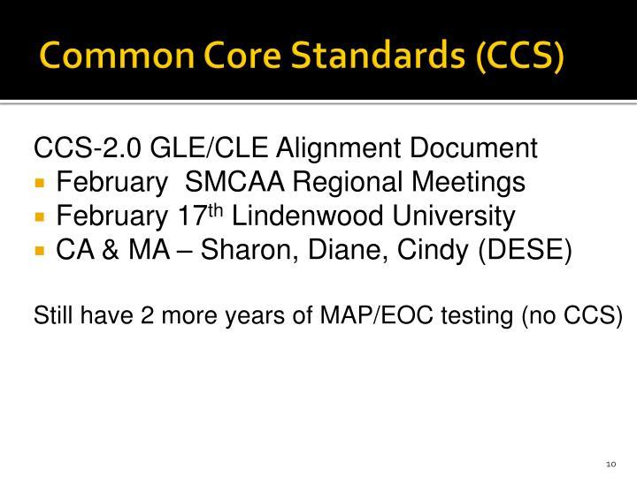 Common Core Standards (CCS)