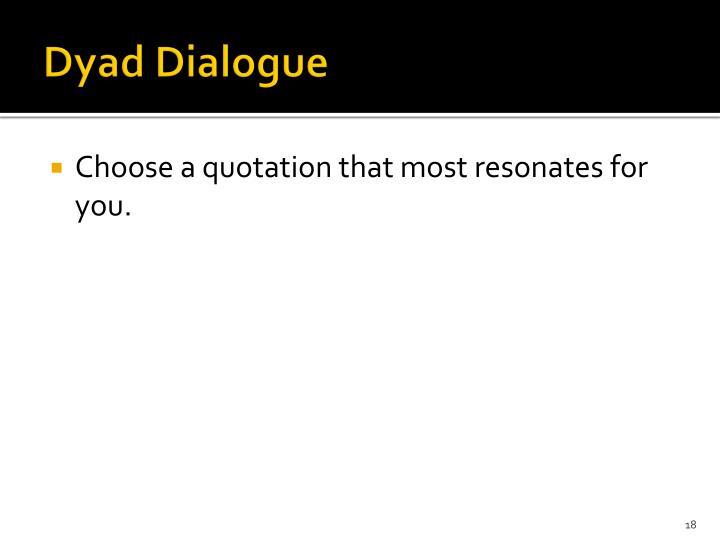 Dyad Dialogue