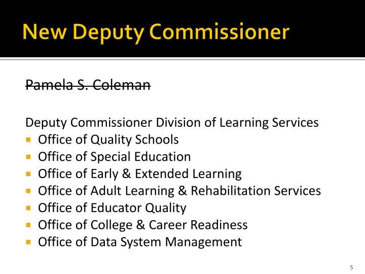 New Deputy Commissioner