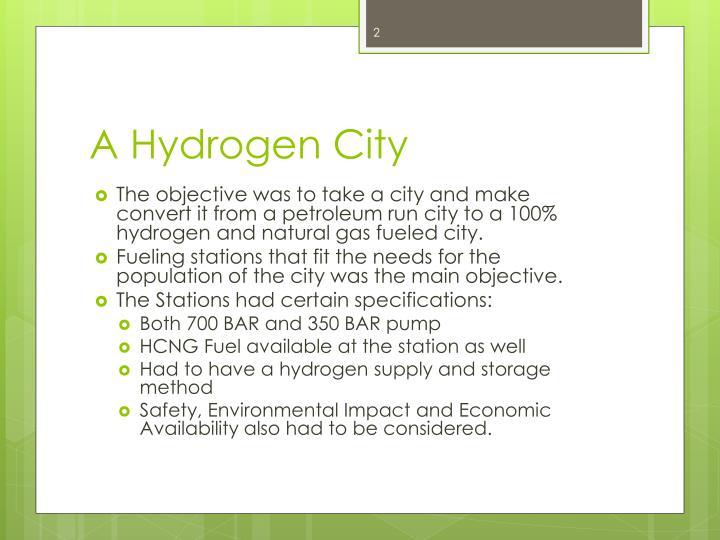A Hydrogen City