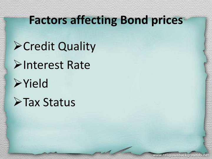 Factors affecting Bond prices