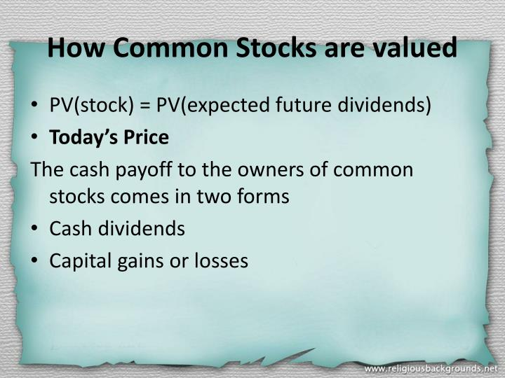 How Common Stocks are valued