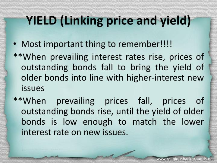 YIELD (Linking price and yield)
