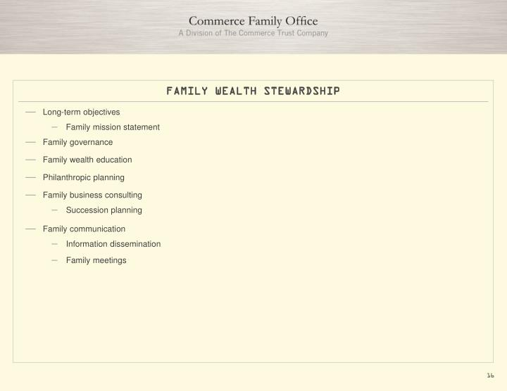 FAMILY WEALTH STEWARDSHIP