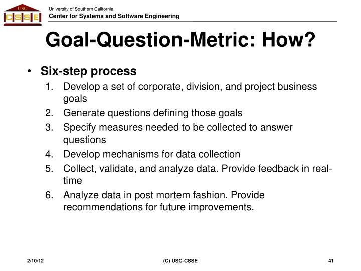 Goal-Question-Metric: How?