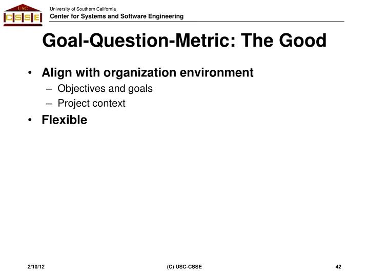 Goal-Question-Metric: The Good