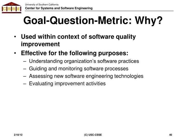 Goal-Question-Metric: Why?