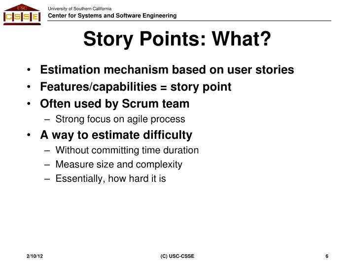 Story Points: What?