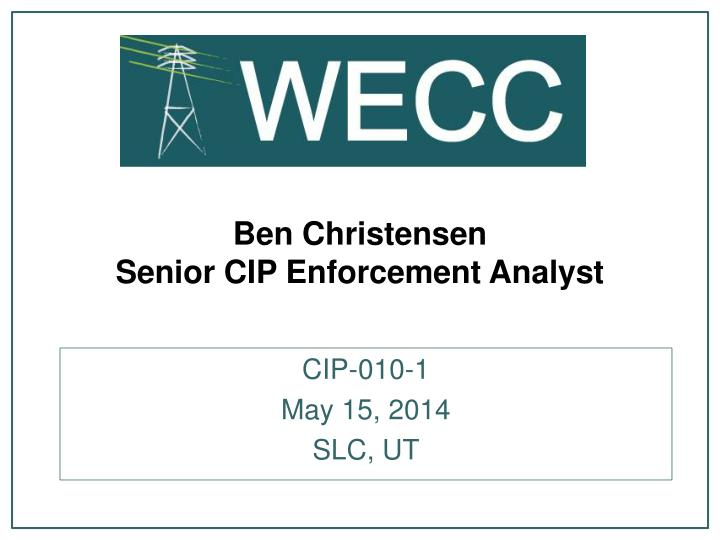 Ben christensen senior cip enforcement analyst
