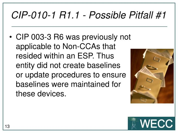 CIP-010-1 R1.1 - Possible Pitfall