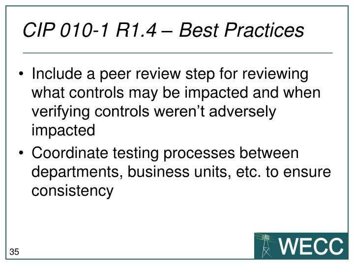 CIP 010-1 R1.4 – Best Practices