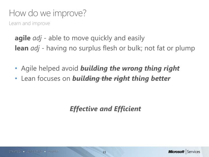 How do we improve?