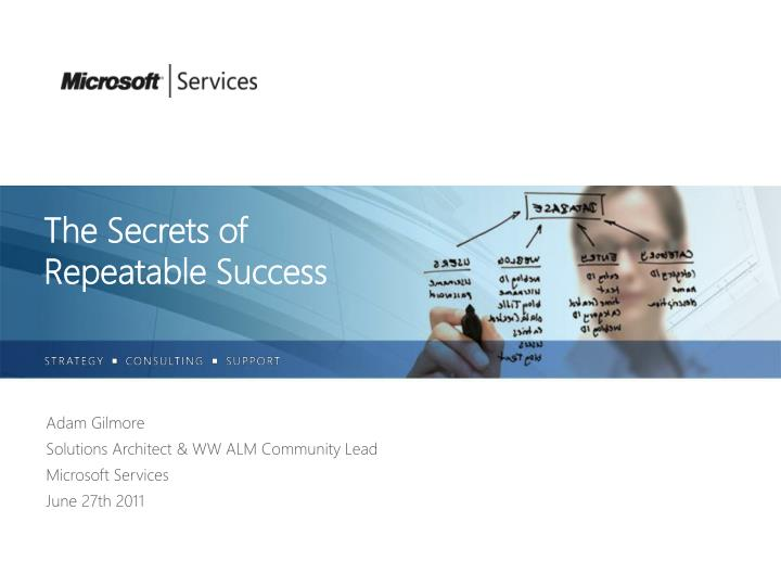 The secrets of repeatable success
