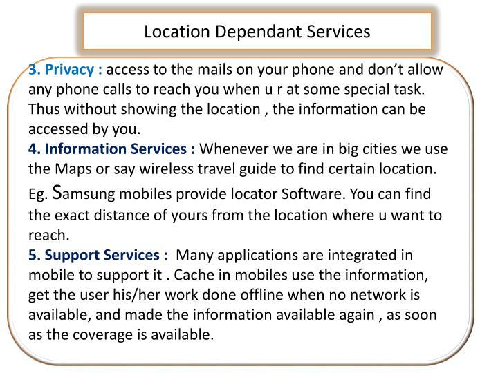 Location Dependant Services