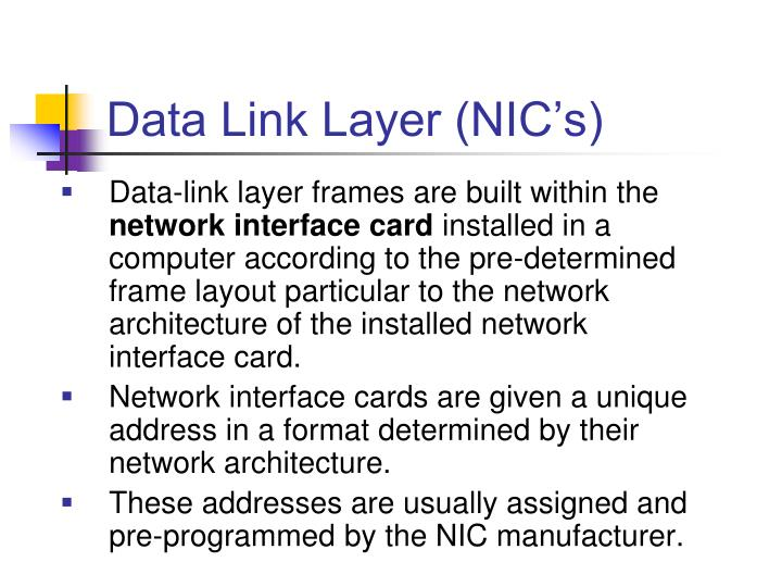 Data Link Layer (NIC's)