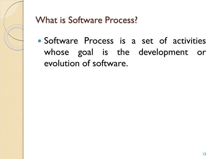 What is Software Process?