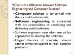 what is the difference between software engineering and computer science