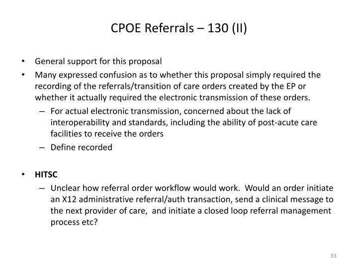 CPOE Referrals – 130 (II)
