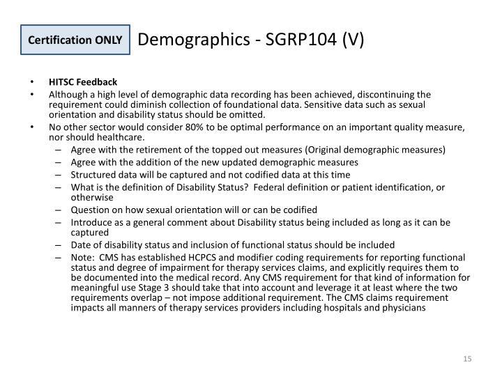 Demographics - SGRP104 (V)