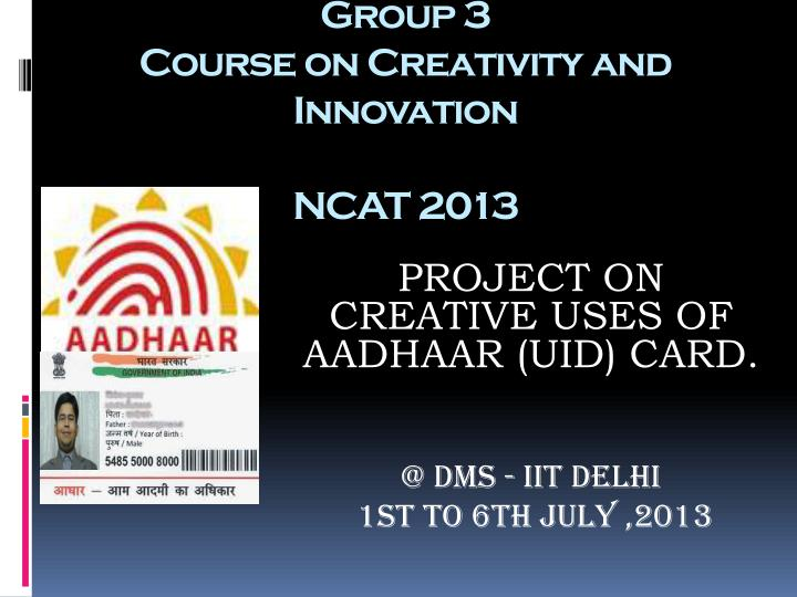Group 3 course on creativity and innovation ncat 2013