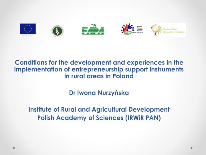 Conditions for the development and experiences in the implementation of entrepreneurship support ins...