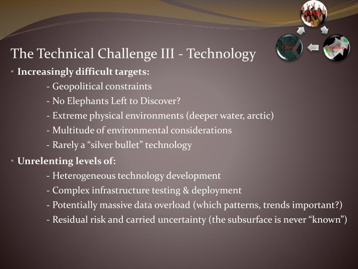 The Technical Challenge III