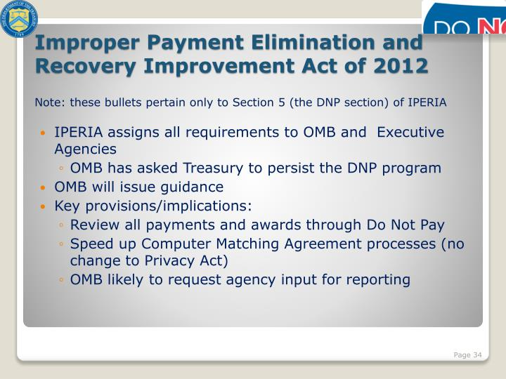 IPERIA assigns all requirements to OMB and  Executive Agencies