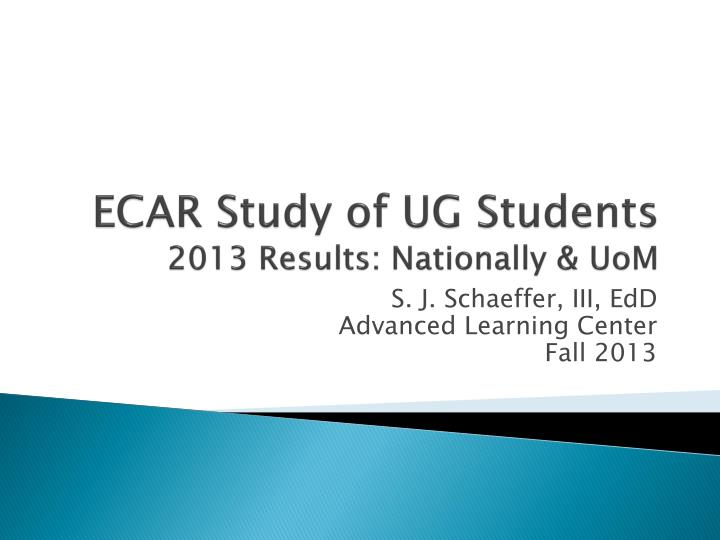 Ecar study of ug students 2013 results nationally uom