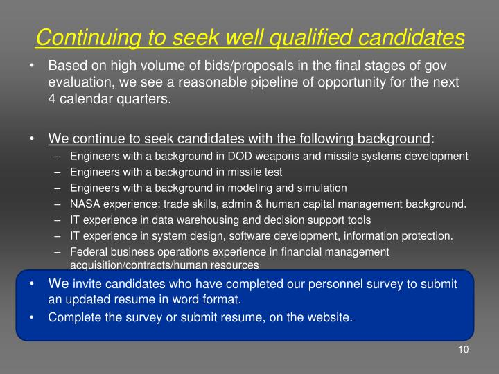 Continuing to seek well qualified candidates