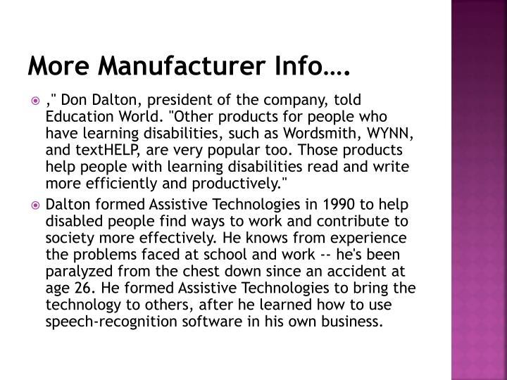 More Manufacturer Info….