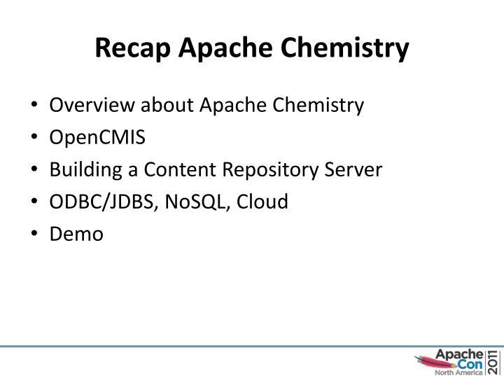 Recap Apache Chemistry