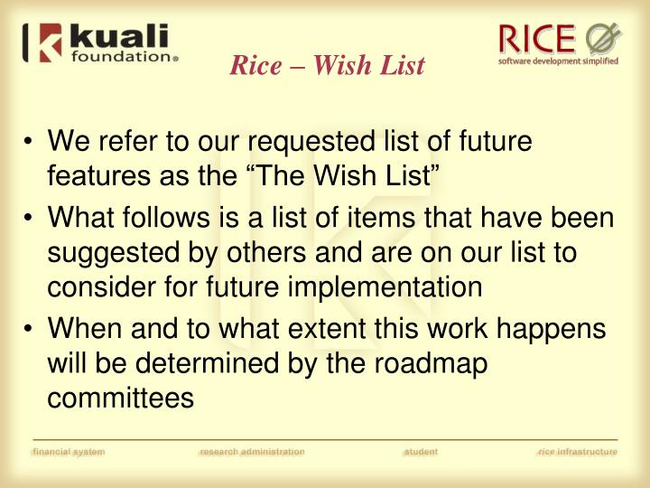Rice – Wish List