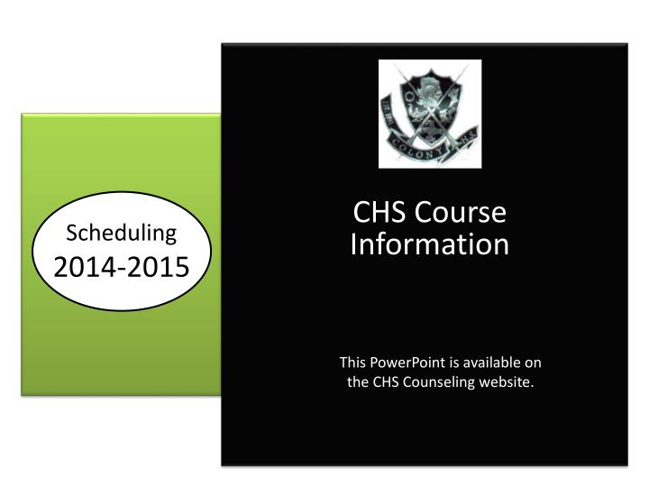 CHS Course Information
