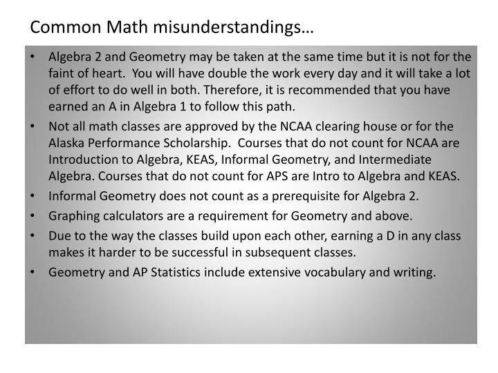 Common Math misunderstandings…