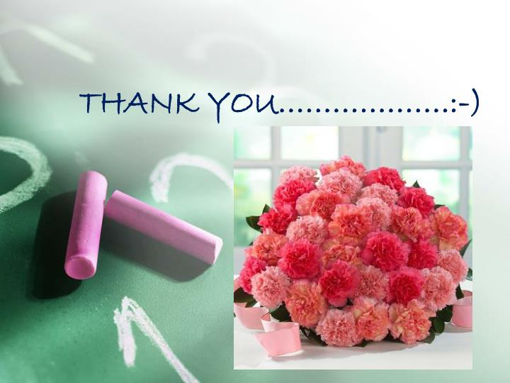 THANK YOU……………….:-)
