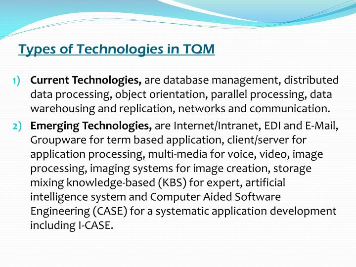 Types of Technologies in TQM